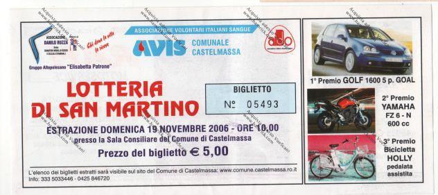 BIGLIETTO LOTTERIA DI SAN MARTINO CASTELMASSA ROVIGO DEL 2006 - AVIS -