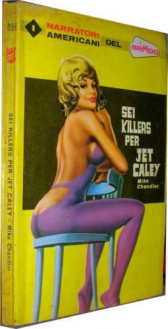 Sei killers per Jet Caley Mike Chandler  I narratori americani del brivido 086 a