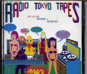 cd THE BEST OF THE RADIO TOKYO TAPES
