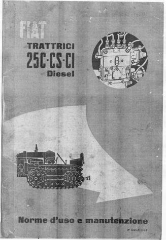 Manuale di uso e manutenzione per trattore Fiat 25C 25CS 25CI
