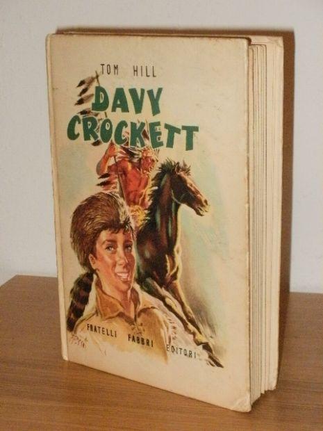 DAVY CROCKET, TOM HILL, ill. Nardini, 1957.