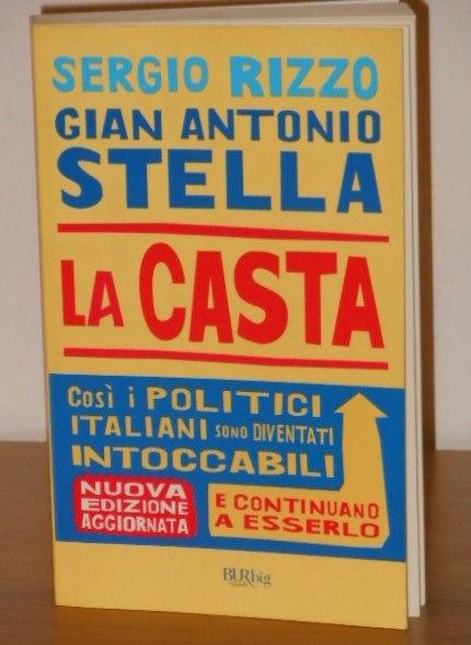 La casta, Sergio Rizzo, Gian Antonio Stella, BUR 2010.