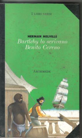 R49 - BARTLEBY LO SCRIVANO BENITO CERENO
