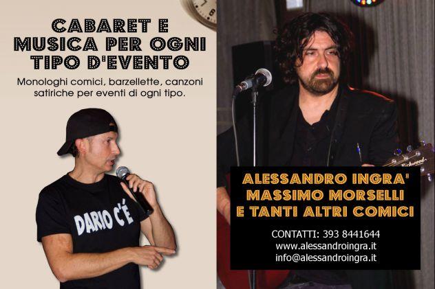 ALESSANDRO INGRà E MASSIMO MORSELLI CABARET A RAGUSA