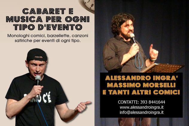 ALESSANDRO INGRà E MASSIMO MORSELLI CABARET A BRUGHERIO