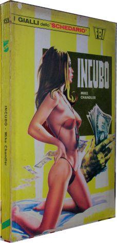 I gialli dello schedario 155 Incubo Mike Chandler  anno 1975 formato  brossura c