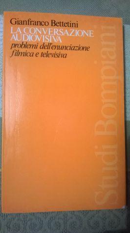 LA CONVERSAZIONE AUDIOVISIVA - Gianfranco Bettetini