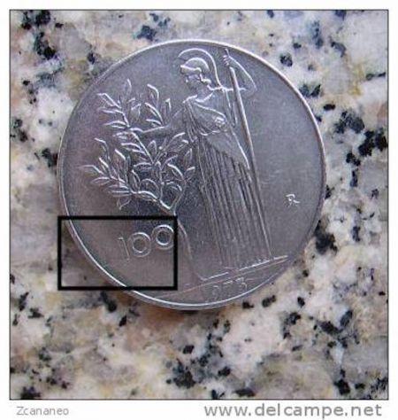 100 £ DEL 1973 SENZA LA (L) REP. ITALIANA IN FIOR DI CONIO CON DIFETTO DI CONIO