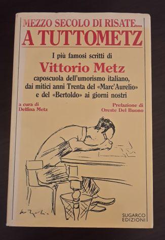 MEZZO SECOLO DI RISATE... A TUTTOMETZ, Vittorio Metz, SUGARCO EDIZIONI 1985. - Foto 4