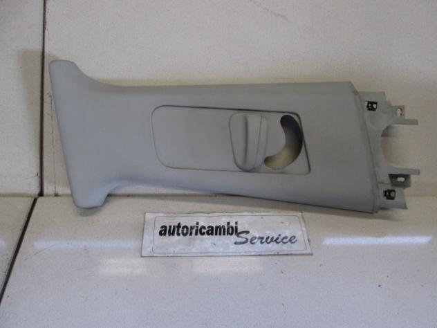 SEAT IBIZA 1.2 BENZ 5P 5M 44KW (2007) RICAMBIO RIVESTIMENTO MONTANTE CENTRA …