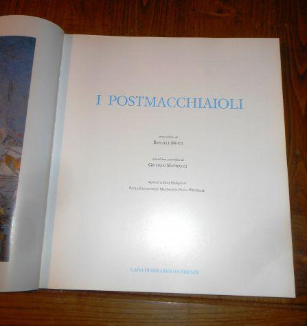 I POSTMACCHIAIOLI, testo critico di Raffaele Monti, C.R.F. 1991. - Foto 7