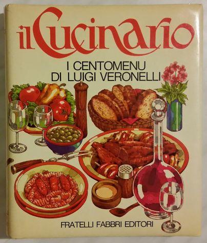 Il CUCINARIO - I CENTO MENU DI LUIGI VERONELLI ED.FRATELLI FABBRI 1977