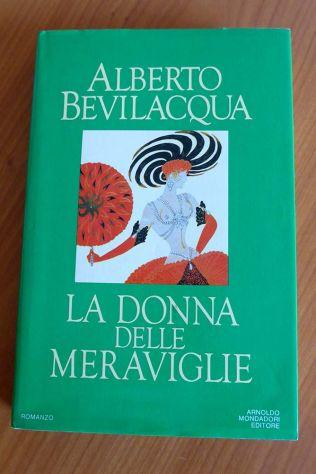 LA DONNA DELLE MERAVIGLIE di Alberto Bevilacqua