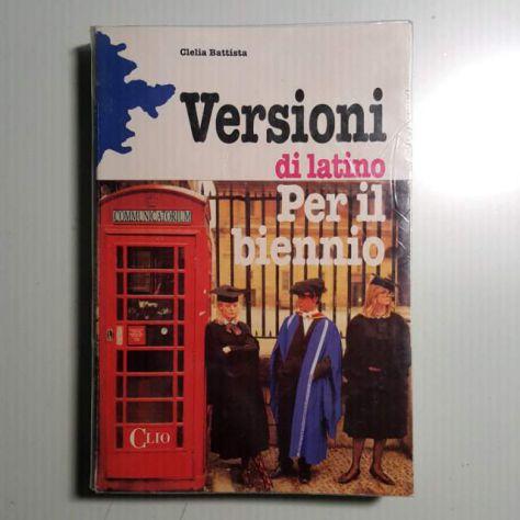 Versioni Di Latino Per il Biennio - Clelia Battista