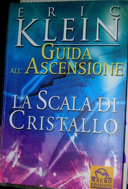 Eric Klein Guida All 'Ascensione La Scala Di Cristallo Macro Edizione 1a ed …
