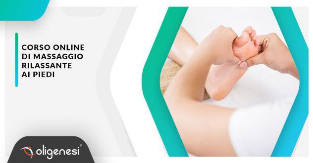 Video Corso Online di Massaggio Rilassante ai Piedi  Oligenesi