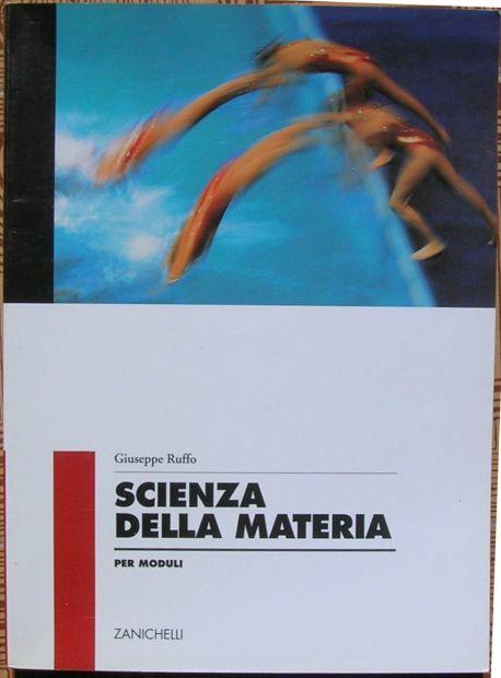 Giuseppe Ruffo SCIENZA DELLA MATERIA PER MODULI