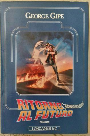 Romanzo Ritorno al Futuro 1985 Longanesi prima ediz.