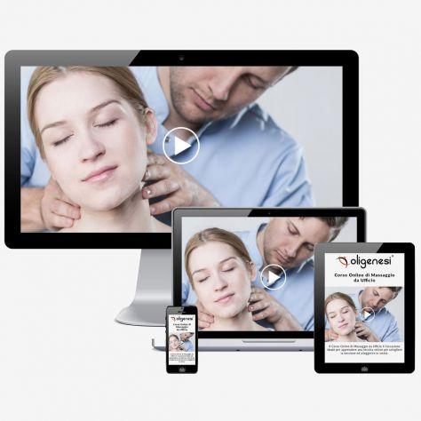 Video Corso Online di Massaggio da Ufficio Oligenesi