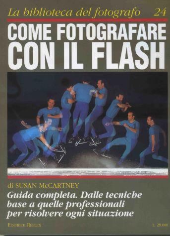 COME FOTOGRAFARE CON IL FLASH N. 24 - Foto 2