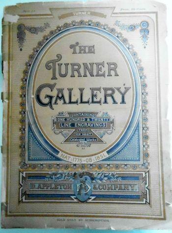 THE TURNER GALLERY Appleton & Co., New York 1878