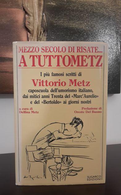 MEZZO SECOLO DI RISATE... A TUTTOMETZ, Vittorio Metz, SUGARCO EDIZIONI 1985. - Foto 2