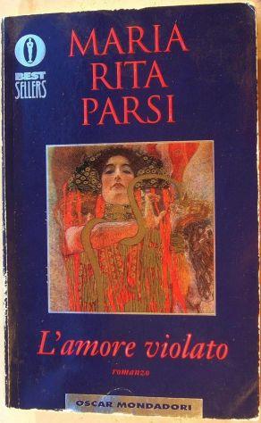 MARIA RITA PARSI L'amore violato romanzo Oscar Mondadori 943 1a edizione Be …
