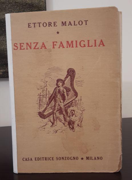 SENZA FAMIGLIA, ETTORE MALOT, CASA EDITRICE SONZOGNO 1948. - Foto 5