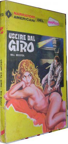 Uscire dal giro Bill Bristol  I narratori americani del brivido 155 anno 1975 fo