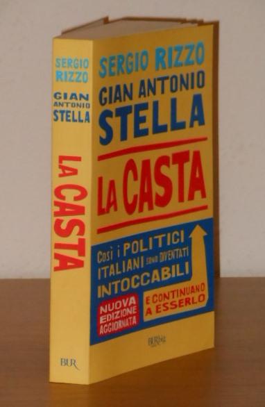 La casta, Sergio Rizzo, Gian Antonio Stella, BUR 2010. - Foto 3