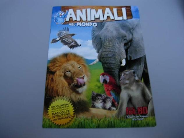 Album Animali nel mondo Fol-bo enciclopedia ricerche serie n 4