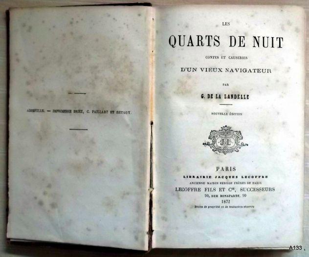 G. DE LA LANDELLE 1872: QUARTS DE NUIT. - Foto 2