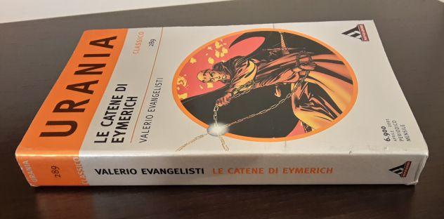 LE CATENE DI EYMERICH, VALERIO EVANGELISTI, CLASSICO URANIA 289, 1^ Ed. 2001. - Foto 4