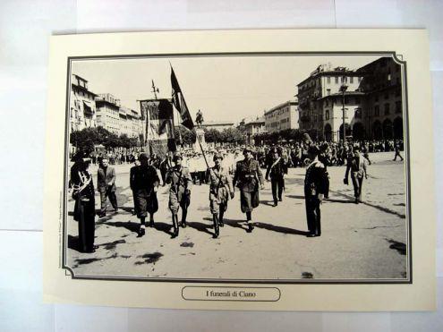 Riproduzione foto a Livorno titolo-I FUNERALI DI CIANO- serie - ANNI DI GUERRA