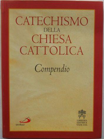 Catechismo della chiesa cattolica Compendio Libreria Editrice Vaticana