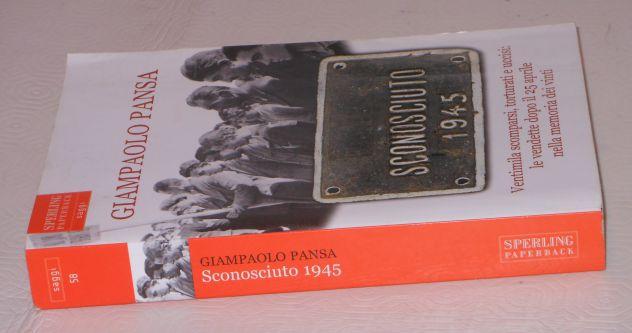 SCONOSCIUTO 1945, GIAMPAOLO PANSA, SPERLING PAPERBACK 2007. - Foto 4