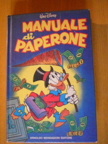 Il manuale di Paperone di W. Disney.