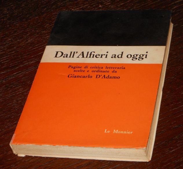 Dall'Alfieri ad oggi, GIANCARLO D'ADAMO, LE MONNIER FIRENZE Aprile 1964. - Foto 4