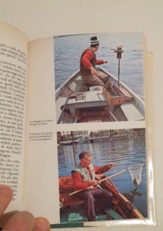 Il libro della pesca in acque dolci, Renzo Portalupi, 1979. - Foto 8