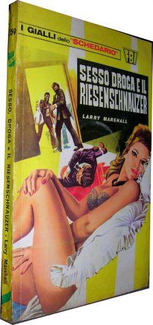 I gialli dello schedario 159 Sesso droga e il Riesenschnauzer Larry Marshall  Ed