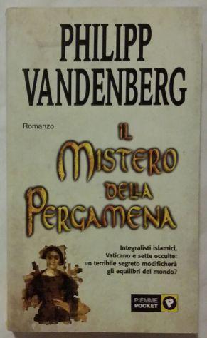 Il mistero della pergamena di Philipp Vandenberg; 2°Edizione: Piemme 2003 nuovo - Foto 4