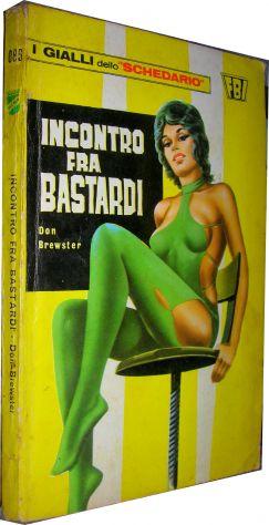 I gialli dello schedario - 083 - Incontro fra bastardi - Don Brewster  Editore: