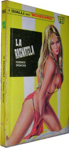 I gialli dello schedario 068 La ragnatela Terence Spencer  Editore: Wamp anno 19