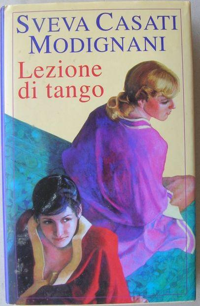 Sveva Casati Modigliani LEZIONE DI TANGO Romanzo