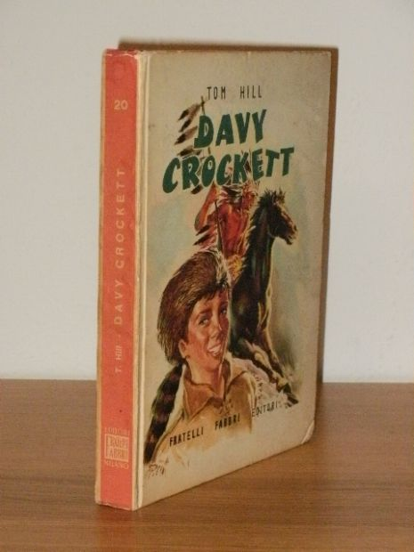 DAVY CROCKET, TOM HILL, ill. Nardini, 1957. - Foto 2
