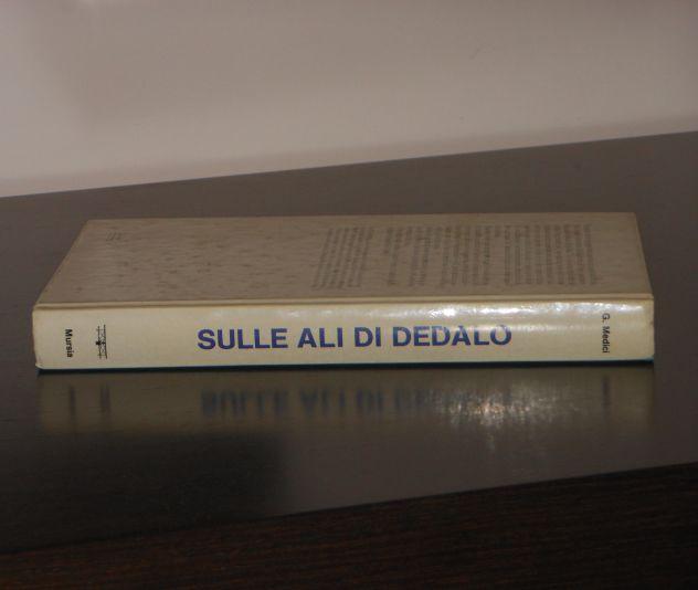 Sulle ali di Dedalo, Guido Medici, Introduzione al volo libero in deltaplano. - Foto 4