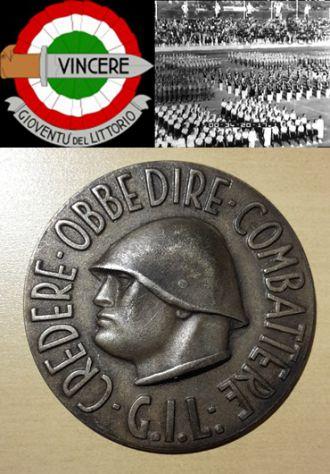 Benito Mussolini (1883-1945) Duce d'Italia, G.I.L. credere obbedire combattere.