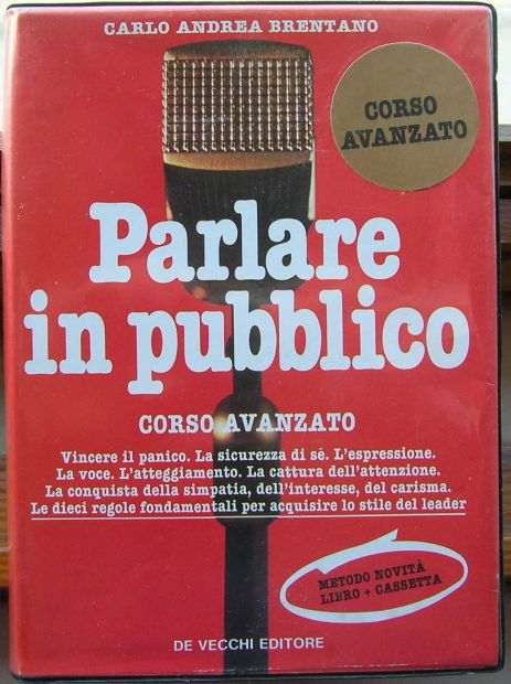 CARLO ANDREA BRENTANO PARLARE  IN PUBBLICO CORSO AVANZATO