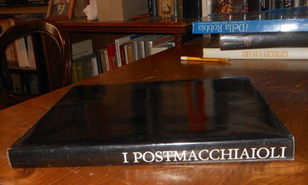 I POSTMACCHIAIOLI, testo critico di Raffaele Monti, C.R.F. 1991. - Foto 8