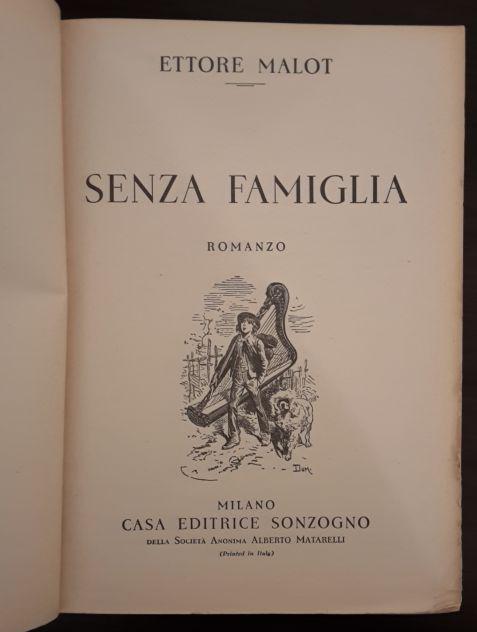 SENZA FAMIGLIA, ETTORE MALOT, CASA EDITRICE SONZOGNO 1948. - Foto 4